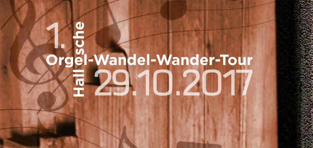 Orgel-Wandel-Wander-Tour