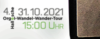 4. Orgel-Wandel-Wander-Tour: 31. Oktober 2020